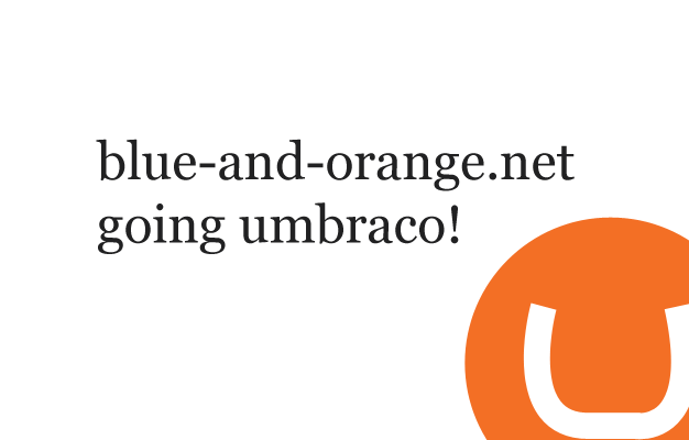 blue-and-orange.net going umbraco